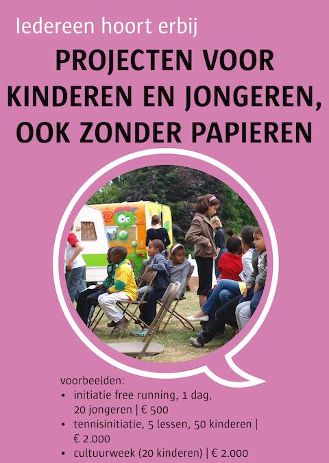 projecten voor kinderen en jongeren, ook zonder papieren